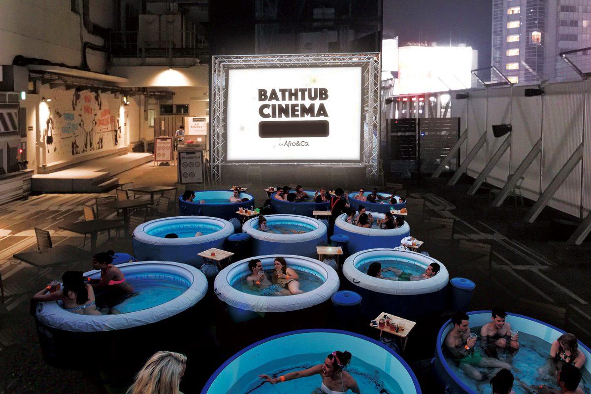 バスタブに浸かりながら映画を見る極上のチルアウトイベント BATHTUB CINEMA(バスタブシネマ)